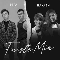 MYA & Ha*Ash - Fuiste mía
