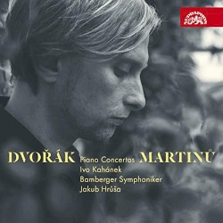 Dvořák & Martinů: Piano Concertos by Dvořák ,   Martinů ;   Ivo Kahánek ,   Jakub Hrůša ,   Bamberger Symphoniker