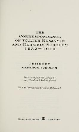 Cover of: The correspondence of Walter Benjamin and Gershom Scholem, 1932-1940 | Walter Benjamin